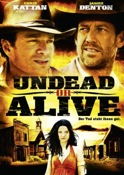 Movie poster UNDEAD OR ALIVE