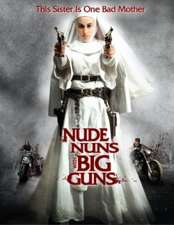 Movie poster NUDE NUNS WITH BIG GUNS