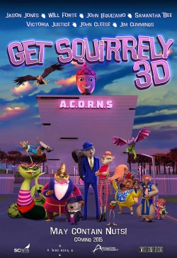 Movie poster GET SQUIRRELY 3D