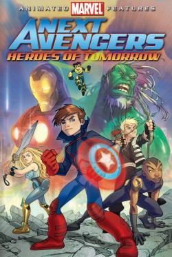 MARVEL:  THE NEXT AVENGERS - HEROES OF TOMORROW