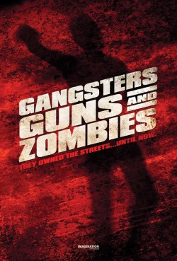 Movie poster GANGSTERS, GUNS & ZOMBIES